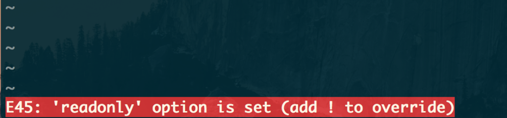 'readonly' option is set (add ! to override)